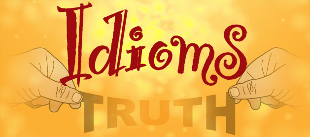 Stretching the truth Idiom