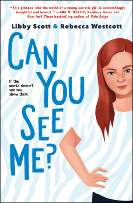 cover design of Can You See Me? by Libby Scott and Rebecca Westcott